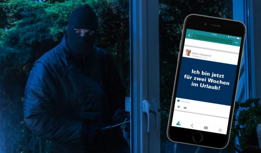 #EndlichUrlaub – Wie Postings In Sozialen Netzwerken Das Einbruchsrisiko Erhöhen Können